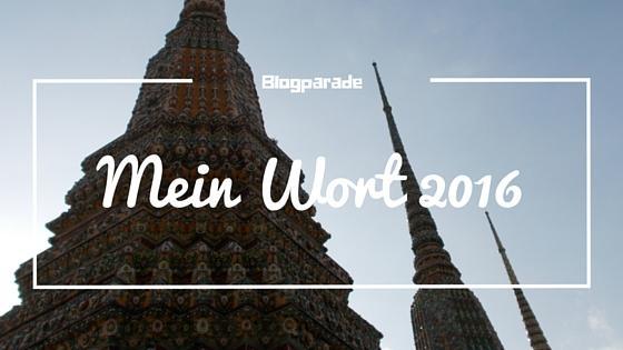 Blogparade Mein Wort
